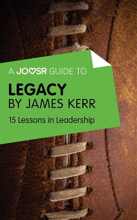 Cover Joosr Guide to... Legacy by James Kerr