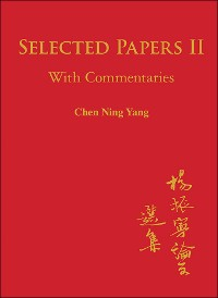 Cover Selected Papers of Chen Ning Yang II