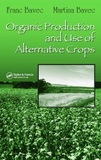 Cover Organic Production and Use of Alternative Crops