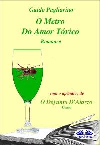 Cover O Metro Do Amor Tóxico - Romance