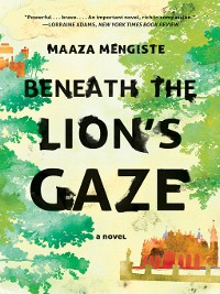Cover Beneath the Lion's Gaze: A Novel