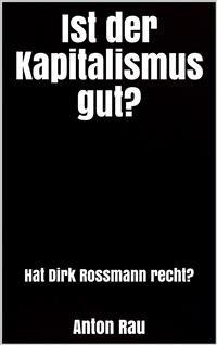 Cover Ist der Kapitalismus gut?