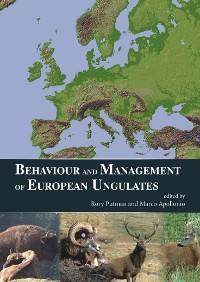 Cover Behaviour and Management of European Ungulates