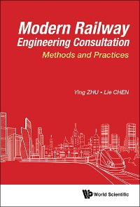 Cover Modern Railway Engineering Consultation: Methods And Practices