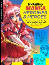 Cover Illustration Studio: Drawing Manga Heroines and Heroes