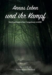 Cover Annas Leben und ihr Kampf