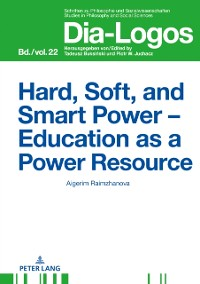 Cover Hard, Soft, and Smart Power - Education as a Power Resource