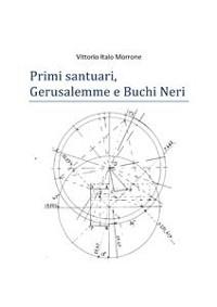 Cover Primi santuari - Gerusalemme e Buchi neri