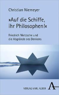 """Cover """"Auf die Schiffe, ihr Philosophen!"""""""