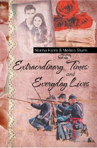 Cover Extraordinary Times and Everyday Lives