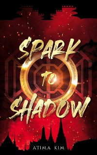 Cover Spark to Shadow