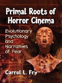 Cover Primal Roots of Horror Cinema