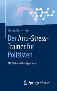 Cover Der Anti-Stress-Trainer für Polizisten