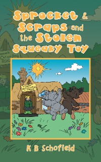 Cover Sprocket & Scraps and the Stolen Squeaky Toy