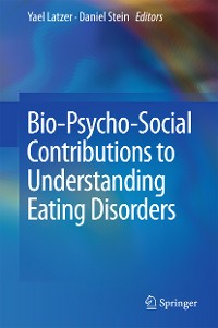 Cover Bio-Psycho-Social Contributions to Understanding Eating Disorders