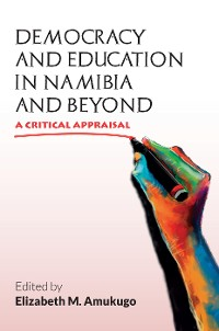 Cover Democracy and Education in Namibia and Beyond