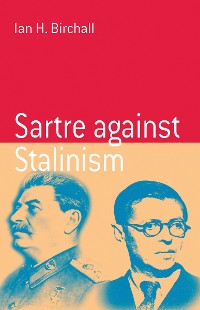 Cover Sartre Against Stalinism