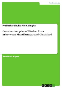 Cover Conservation plan of Hindon River in-between Muzaffarnagar and Ghaziabad