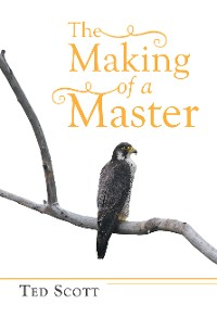 Cover The Making of a Master