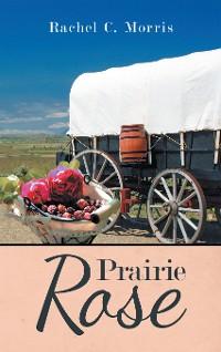 Cover Prairie Rose