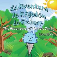 Cover La Aventura de Algodón de Azúcar