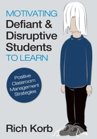 Cover Motivating Defiant and Disruptive Students to Learn