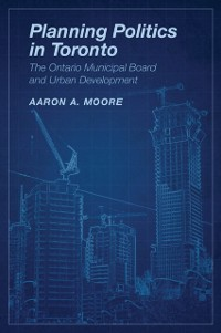 Cover Planning Politics in Toronto