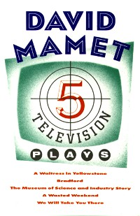 Cover Five Television Plays (David Mamet)