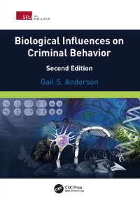 Cover Biological Influences on Criminal Behavior