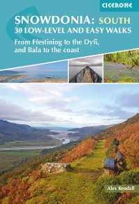 Cover Snowdonia: 30 Low-level and easy walks - South