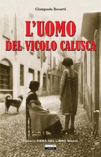 Cover L'uomo del vicolo Calusca
