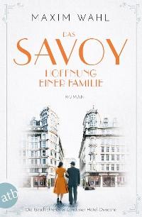 Cover Das Savoy - Hoffnung einer Familie