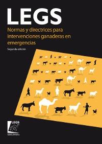 Cover Normas y directrices para intervenciones ganaderas en emergencias (LEGS) 2nd edition