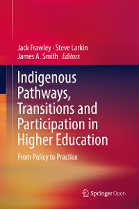 Cover Indigenous Pathways, Transitions and Participation in Higher Education