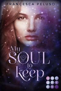 "Cover My Soul to Keep (""Shadow Wish""-Reihe 2)"
