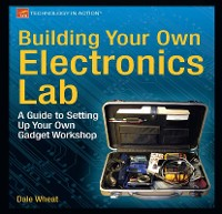 Cover Building Your Own Electronics Lab