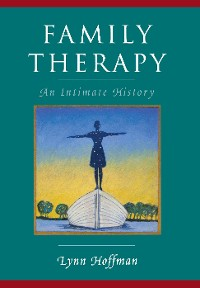 Cover Family Therapy: An Intimate History