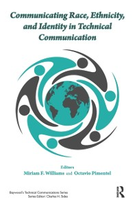 Cover Communicating Race, Ethnicity, and Identity in Technical Communication