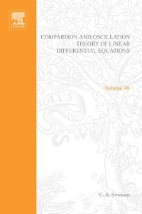 Cover Comparison and Oscillation Theory of Linear Differential Equations by C A Swanson