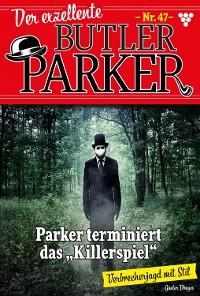 Cover Der exzellente Butler Parker 47 – Kriminalroman
