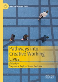 Cover Pathways into Creative Working Lives