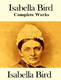 Cover The Complete Works of Isabella Bird