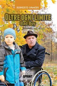 Cover Oltre ogni limite - Bad Boy