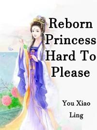 Cover Reborn Princess Hard To Please