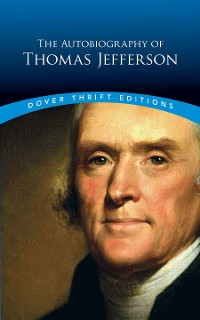 Cover The Autobiography of Thomas Jefferson