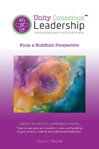 Cover Unity Conscious Leadership™ (Interdependent Growth and Transformation)