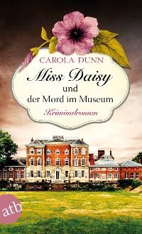 Cover Miss Daisy und der Mord im Museum