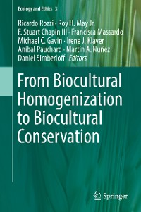 Cover From Biocultural Homogenization to Biocultural Conservation