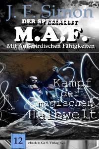 Cover Kampf der magischen Halbwelt (Der Spezialist M.A.F. 12)