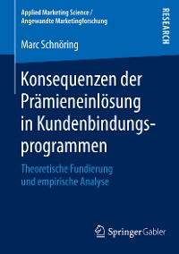 Cover Konsequenzen der Prämieneinlösung in Kundenbindungsprogrammen